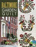 Baltimore Garden Quilt Book