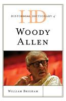 Historical Dictionary of Woody Allen PDF