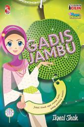 Usahawan Cilik: Gadis Jambu