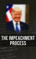 The Impeachment Process