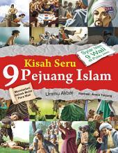Kisah Seru 9 Pejuang Islam: Meneladani Akhlak Mulia Para Wali