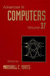 Advances in Computers: Volume 37