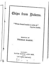 Chips from Dickens, selected by T. Mason
