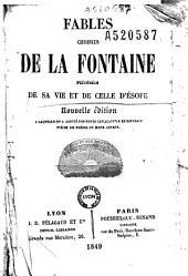 Fables choisies de La Fontaine: précédées de sa vie et de celle d'Esope