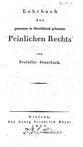 Lehrbuch des Gemeinen in Deutschland geltenden peinlichen Rechts