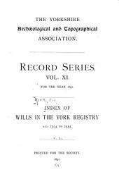 Index of Wills in the York Registry: 1514 to 1553