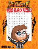 Happy Halloween Word Search Puzzles for Kids Ages 6 9 PDF