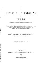 A History of Painting in Italy: From the Second to the Fourteenth Century, Volume 3