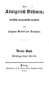 Das Königreich Böhmen: statistisch-topographisch dargestellt, Bände 1-4