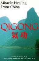 Miracle Healing from China-- Qigong