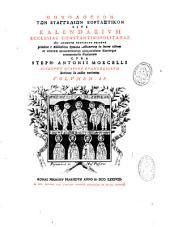 Menologion ton euaggelion heortastikon sive Kalendarium ecclesiae constantinopolitanae...