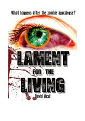 Lament for the Living: Volume 1