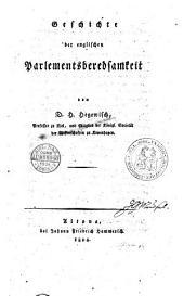 Geschichte der englischen Parlamentsberedsamkeit von D.H. Hegewisch ..