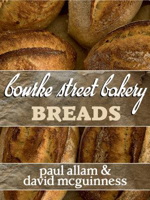 Bourke Street Bakery  Breads