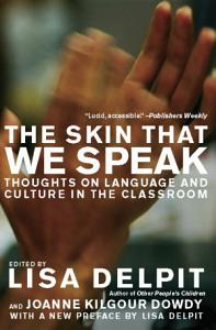 The Skin That We Speak Book