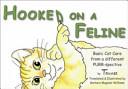 Hooked on a Feline
