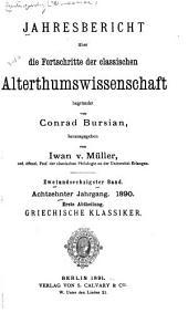 Jahresbericht über die Fortschritte der klassischen Altertumwissenschaft: Bände 62-65