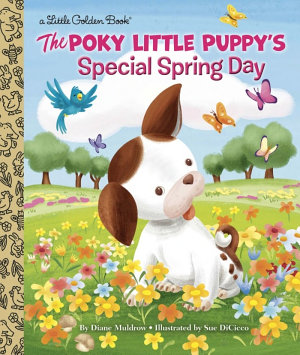 The Poky Little Puppy s Special Spring Day