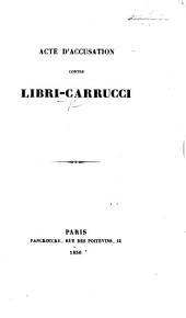 Acte d'accusation contre Libri Carrucci