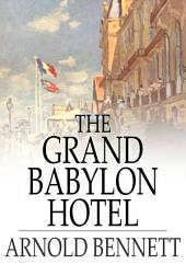 The Grand Babylon Hotel