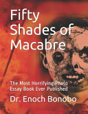 Fifty Shades of Macabre