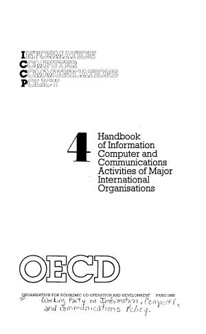 Handbook of Information  Computer  and Communications Activities of Major International Organisations PDF