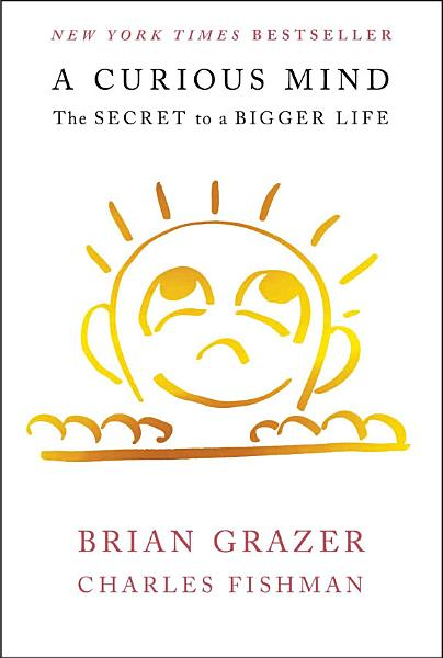Download A Curious Mind Book