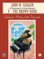 John W Schaum Piano Course F The Brown Book Book PDF