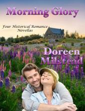 Morning Glory: Four Historical Romance Novellas