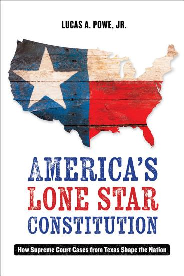 America s Lone Star Constitution PDF