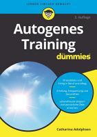 Autogenes Training f  r Dummies PDF