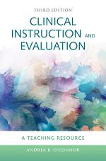 Clinical Instruction & Evaluation: A Teaching Resource