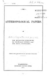 Anthropological Papers. ...
