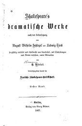 Shakespeare's dramatische Werke: König Johann. König Richard II. König Heinrich IV, Teil 1.-2. König Heinrich IV, Teil 2. König Heinrich V. König Heinrich VI, Teil 1