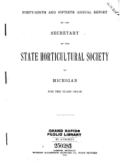 Annual Report of the Secretary of the State Horticultural Society of Michigan: Volumes 49-50