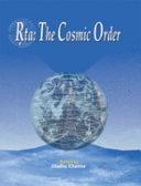 R̥ta, the Cosmic Order