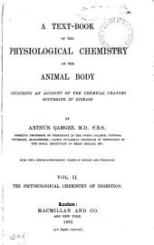 A Text-book of the Physiological Chemistry of the Animal Body: The physiological chemistry of digestion