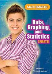 Data, Graphing, and Statistics Smarts!