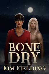 Bone Dry