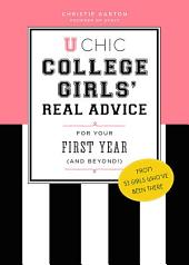 U Chic: College Girls' Real Advice for Your First Year (and Beyond!), Edition 4