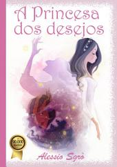 A Princesa dos desejos