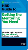 HBR Guide to Getting the Mentoring You Need  HBR Guide Series  PDF