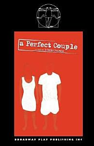 A Perfect Couple  Or  Let Your Heart Break Open PDF