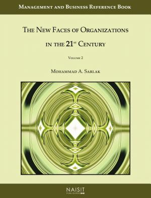 The New Faces of Organizations in the 21st Century