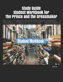 Study Guide Student Workbook for the Prince and the Dressmaker