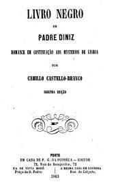 Livro negro de padre Diniz: romance em continuação aos Mysterios de Lisboa