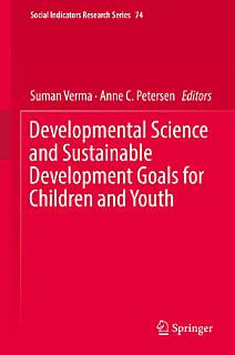Developmental Science and Sustainable Development Goals for Children and Youth Book