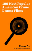 Focus On  100 Most Popular American Crime Drama Films PDF