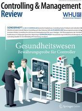 Controlling & Management Review Sonderheft 3-2015: Gesundheitswesen - Bewährungsprobe für Controller
