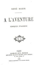 A l'aventure: croquis italiens